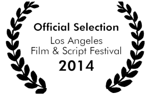 Official Selection at The Los Angeles Film & Script Festival